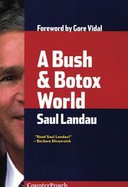 A Bush   Botox World
