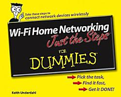 Wi Fi Home Networking Just the Steps For Dummies PDF