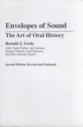 Envelopes of Sound: The Art of Oral History