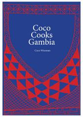 African Cookbook - Coco Cooks Gambia