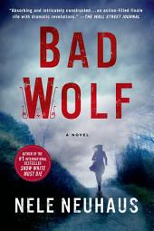 Bad Wolf: A Novel