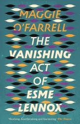 The Vanishing Act Of Esme Lennox Book PDF