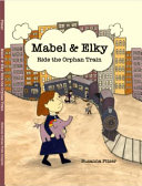 Mabel and Elky Ride the Orphan Train PDF