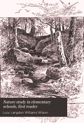 Nature study in elementary schools, first reader