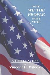 Why We The People Must Vote Book PDF