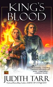 King's Blood (William the Conquerer #2)