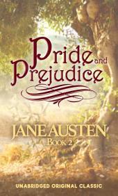 Pride and Prejudice: Volume 1