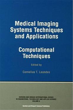 Medical Imaging Systems Techniques and Applications PDF
