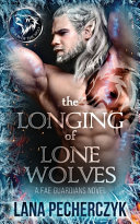 The Longing of Lone Wolves Book