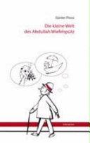 Die kleine Welt des Abdullah Wiefelsp  tz
