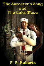 The Sorcerer's Song and the Cat's Meow