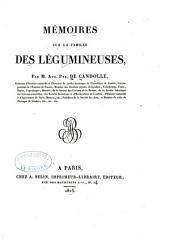 Mémoires sur la famille des légumineuses
