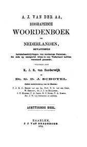 Biographisch woordenboek der Nederlanden: bevattende levensbeschrijvingen van zoodanige personen, die zich op eenigerlei wijze in ons vaderland hebben vermaard gemaakt, Volume 18