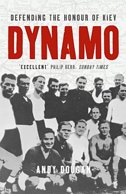 Dynamo  Defending the Honour of Kiev  Text Only