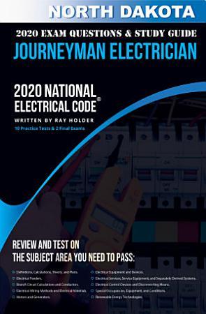 North Dakota 2020 Journeyman Electrician Exam Questions and Study Guide PDF