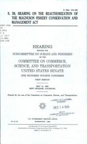 S  39  Hearing on the Reauthorization of the Magnuson Fishery Conservation and Management Act PDF