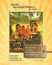 An Apple a Day: Folk Proverbs and Riddles