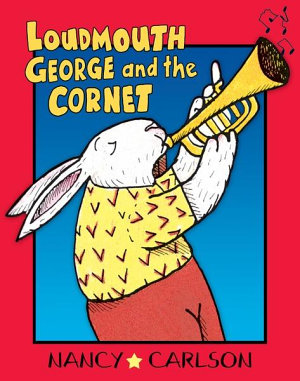 Loudmouth George and the Cornet  Revised Edition  PDF