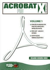 Acrobat X Pro para uso gráfico -: Volume 1