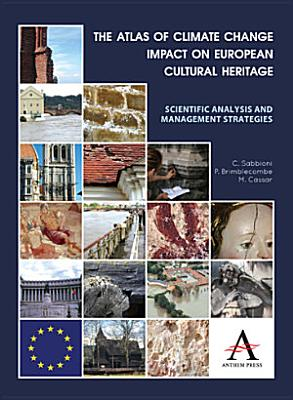The Atlas of Climate Change Impact on European Cultural Heritage PDF