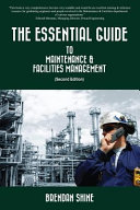 The Essential Guide to Maintenance   Facilities Management PDF