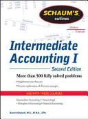 Schaums Outline of Intermediate Accounting I, Second Edition