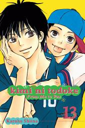 Kimi ni Todoke: From Me to You: Volume 13