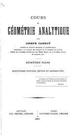 Cours de géométrie analytique: géométrie plane ...