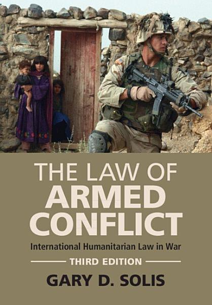 Download The Law of Armed Conflict Book