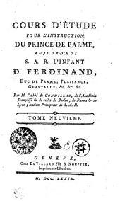 Cours d'Étude pour l'Instruction du Prince de Parme: Tome neuvieme