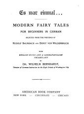 Es war einmal ...: modern fairy tales for beginners in German selected from the writings of Rudolf Baumbach and Ernst von Wildenbruch