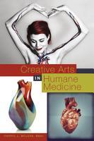Creative Arts in Humane Medicine PDF