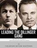 Leading the Dillinger Gang PDF