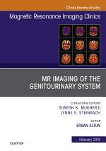 MRI of the Genitourinary System, An Issue of Magnetic Resonance Imaging Clinics of North America, E-Book