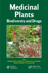 Medicinal Plants: Biodiversity and Drugs