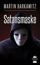 Satansmaske: SoKo Hamburg 12 - Ein Heike Stein Krimi