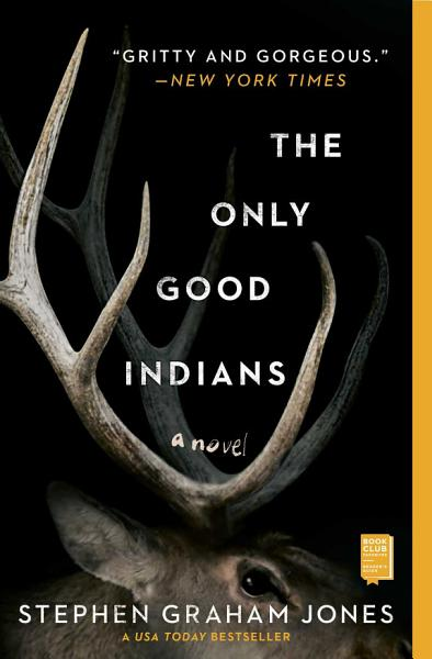 Download The Only Good Indians Book