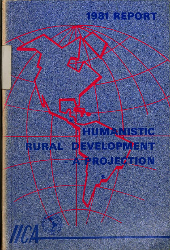 1981 Report. Humanistic rural development a projection