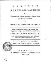 Lexicon Aegyptiaco-Latinum Ex Veteribus allius Linguae monumentis