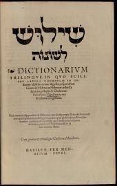 Dictionarium trilingue: in quo scilicet Latinis vocabulis in ordinem alphabeticum digestis respondent Graeca et Hebraica