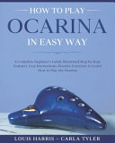 How to Play Ocarina in Easy Way