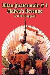 Allan Quatermain #4: Maiwa's Revenge