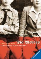 Die Webers  eine deutsche Familie 1932 1945 PDF