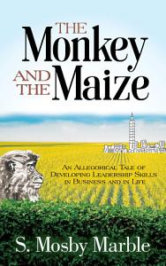 The Monkey and the Maize PDF