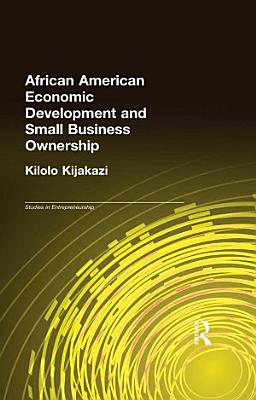African American Economic Development and Small Business Ownership