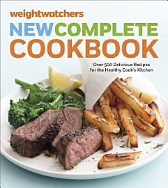 Weight Watchers New Complete Cookbook