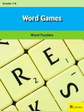 Word Games: Word Puzzlers for Grades 7-8