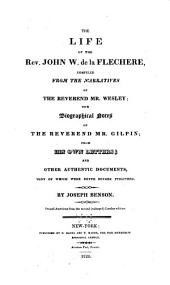 The life of the Rev. John William de la Flechere