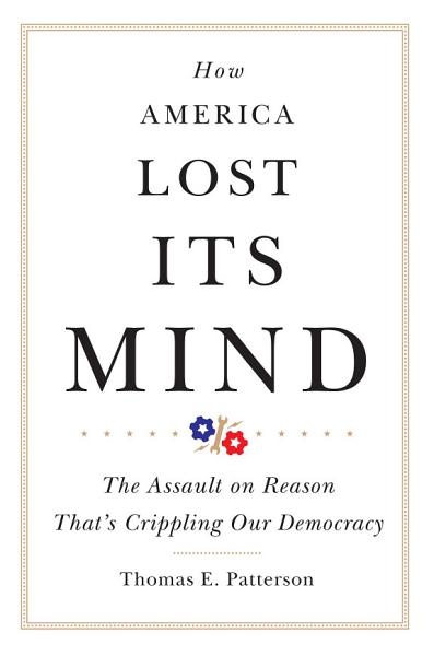 Download How America Lost Its Mind Book