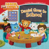 Daniel Goes to School: with audio recording